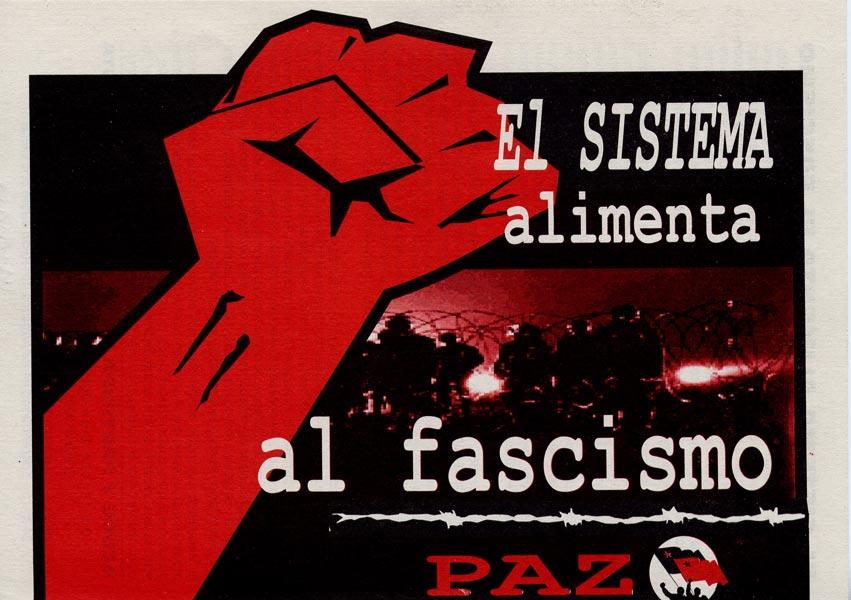 El sistema alimenta al fascismo