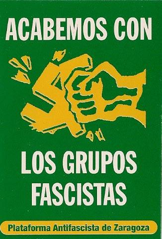 Acabemos con los grupos fascistas