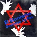 El sionismo destruye la paz